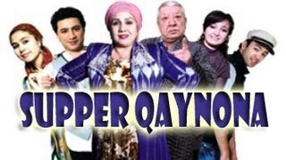 Supper qaynona (uzbek film) | ������ ������� (����������) ����� ���� �� ������� Supper Qaynona  �� �������
