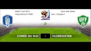 Live South Korea -- Uzbekistan 11 June (2014 World Cup Qualification) Cor?e Du Sud vs Ouzb?kistan ����� ���� 2014
