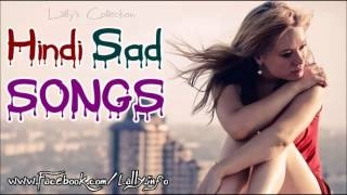 Top 6 Hindi Sad Songs Collection (Lally's Collection) Latest Hindi Movie Songs Collection 2013 ���� ���� ������